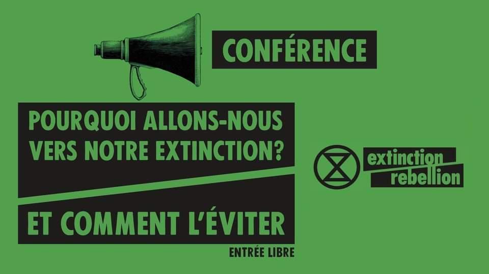 Conférence – Pourquoi allons-nous vers notre extinction ? Et comment l'éviter.