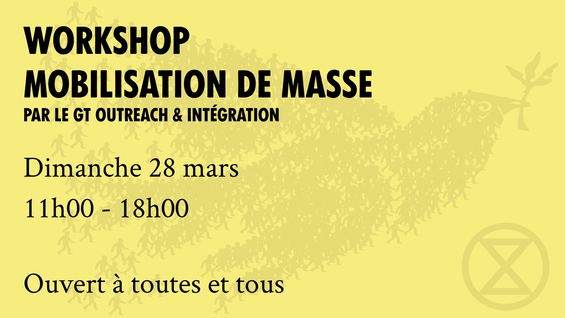Workshop – Mobilisation de masse