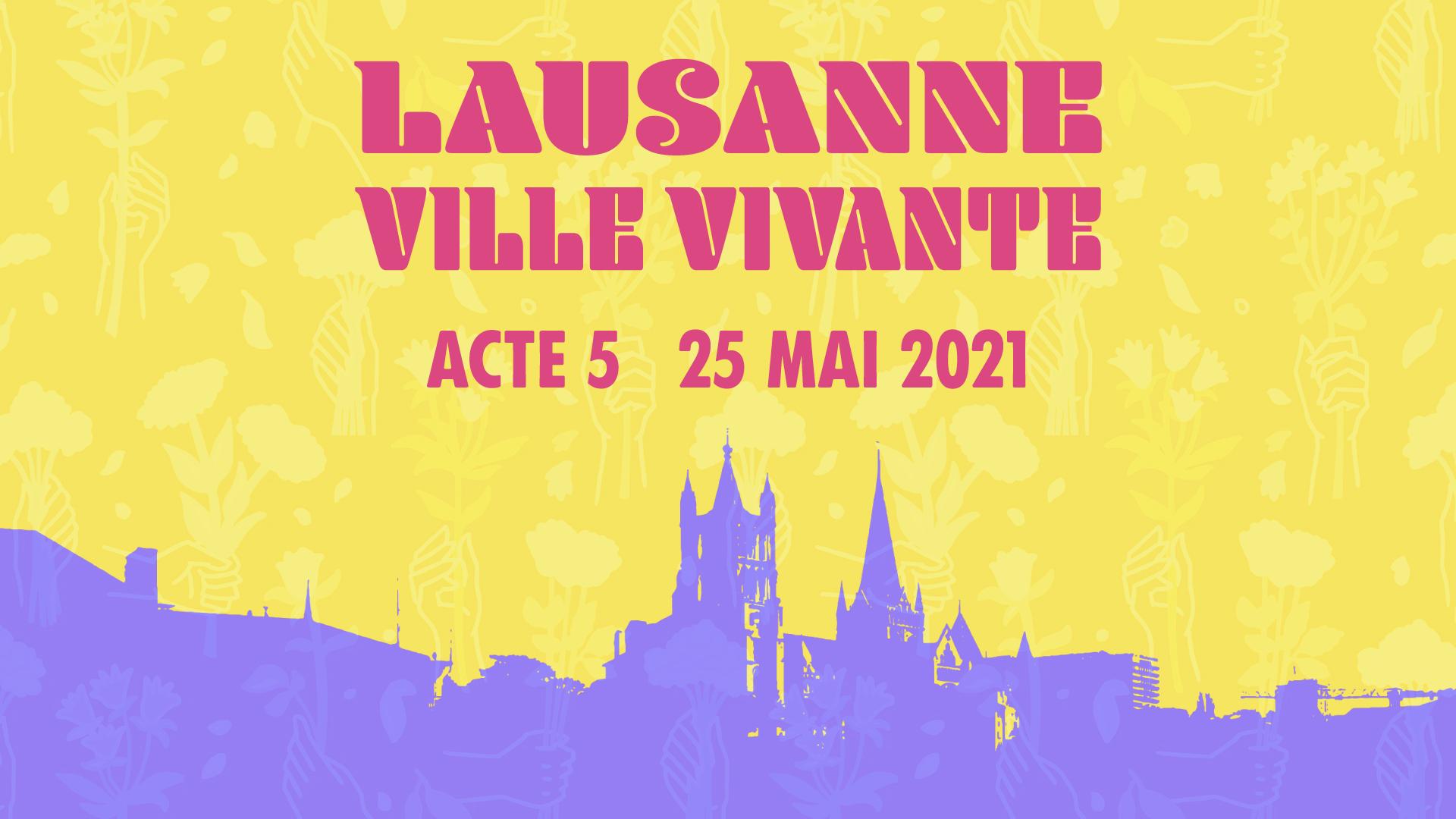 Ville Vivante – Acte V
