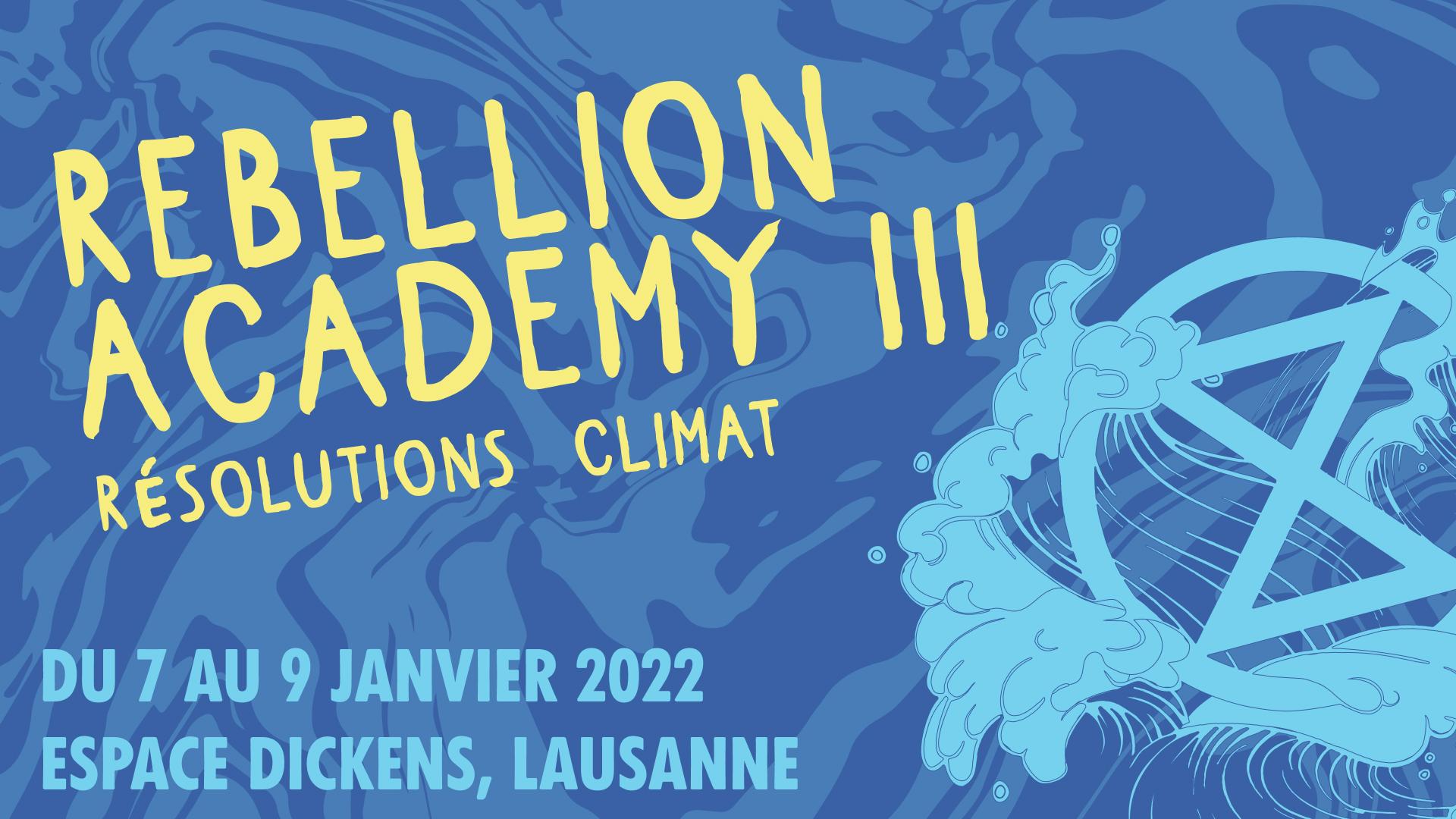 Rébellion Academy III – du 7 au 9 janvier 2022