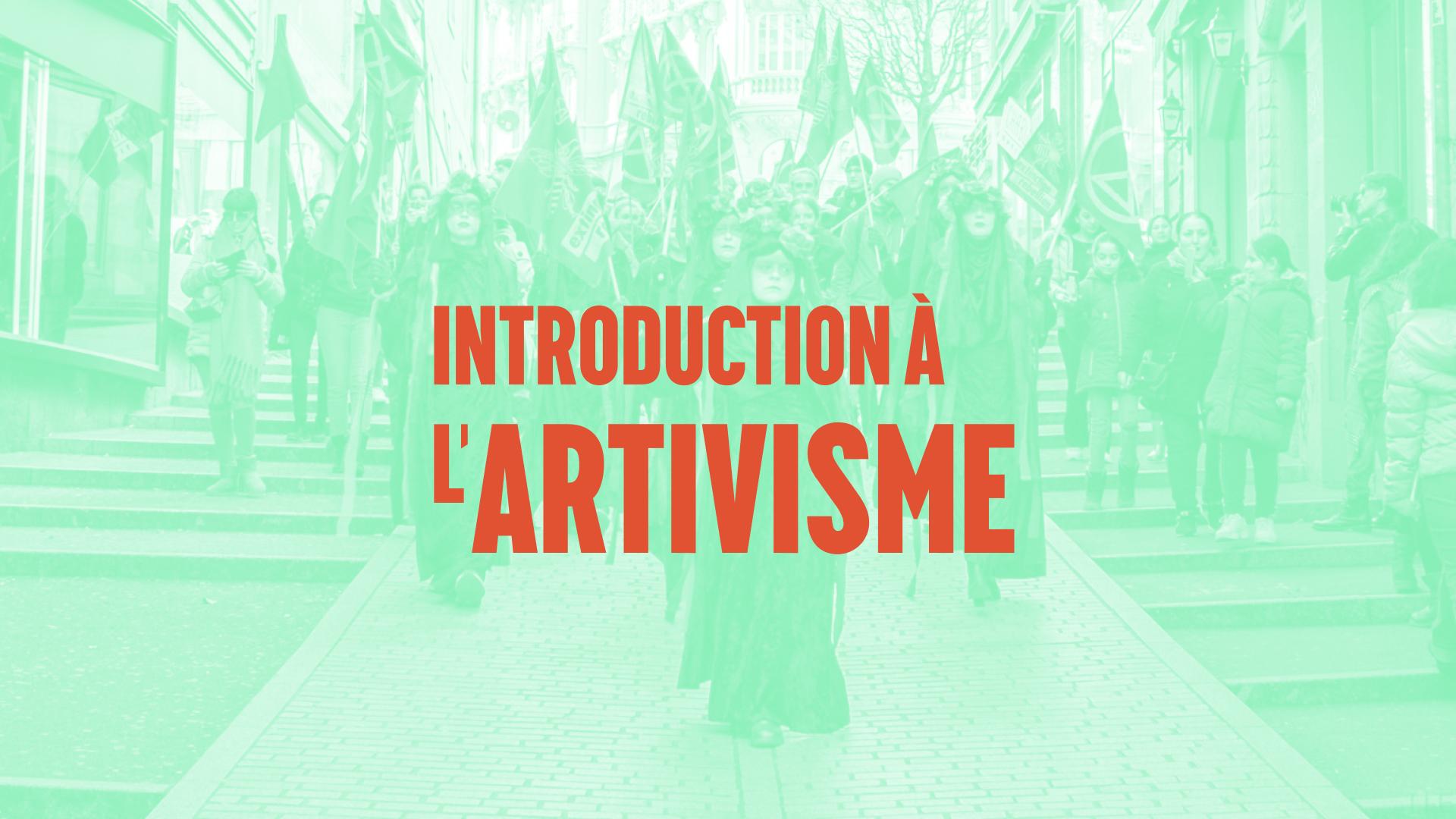 Introduction à l'artivisme