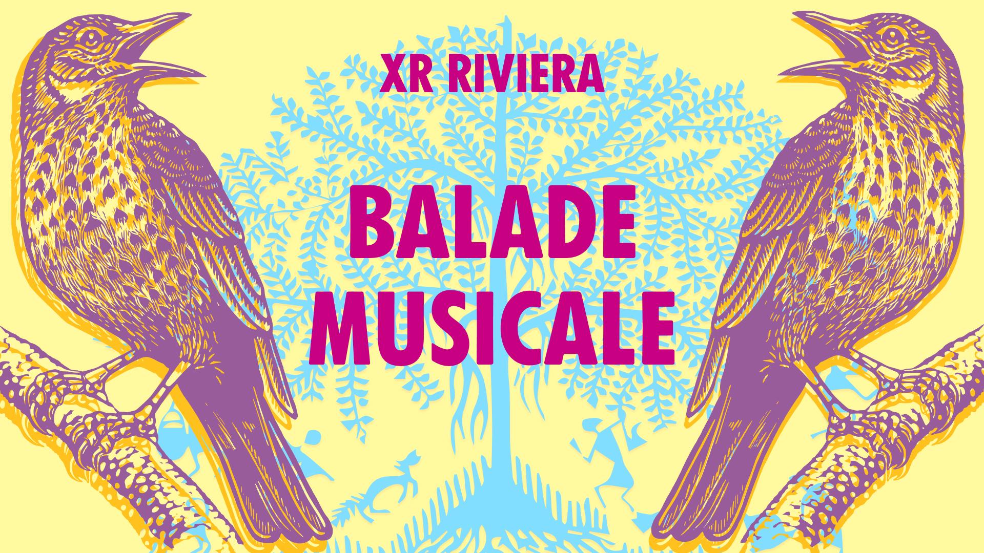 Balade musicale XR Riviera