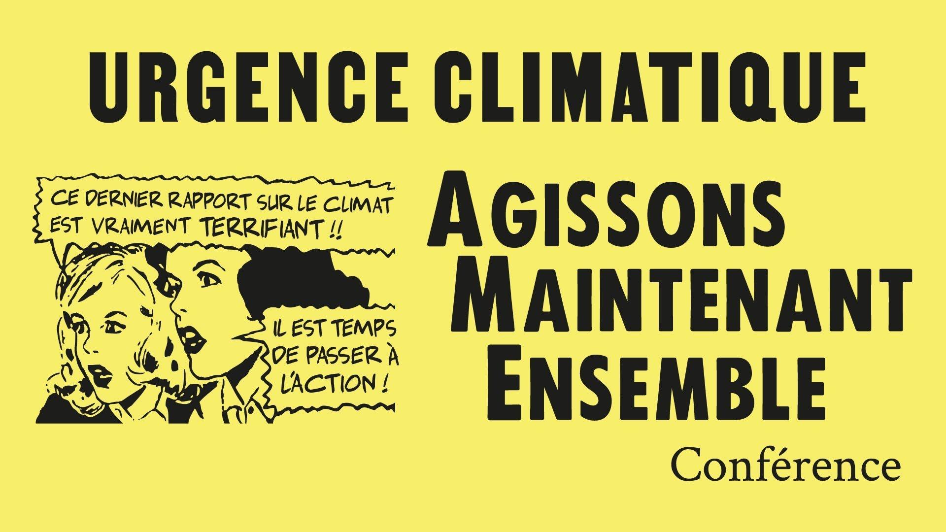 Conférence – Urgence climatique: Agissons Maintenant Ensemble